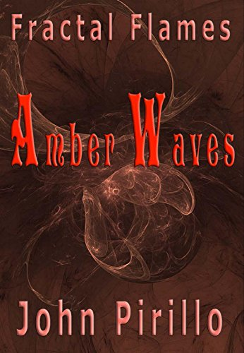 Amber Wave (Fractal Flames Amber Waves (English Edition))