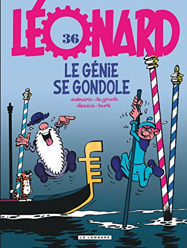Léonard - tome 36 - Génie se gondole (Le)