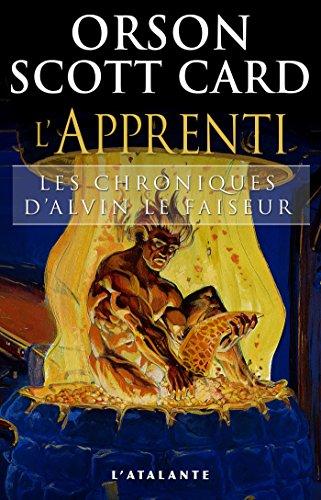 L'Apprenti: Les Chroniques d'Alvin le Faiseur, T3