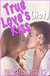 True Love's (Hot) Kiss (English Edition)