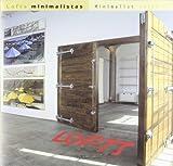 Minimalist Lofts