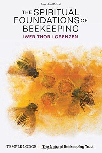 The Spiritual Foundations of Beekeeping por Iwer Thor Lorenzen