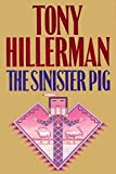 The Sinister Pig [SIGNED FIRST]