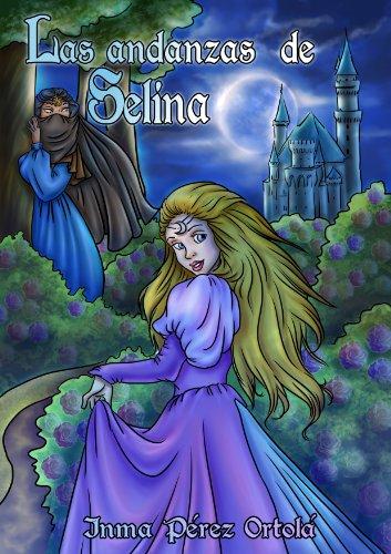 Las andanzas de Selina (Spanish Edition)
