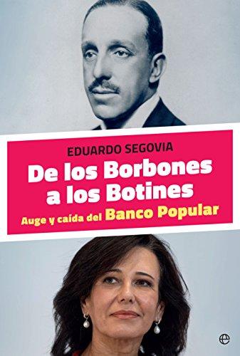 De los Borbones a los Botines (Actualidad) por Eduardo Segovia