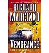 [(Rogue Warrior Vengeance)] [by: Marcinko/Defelice]