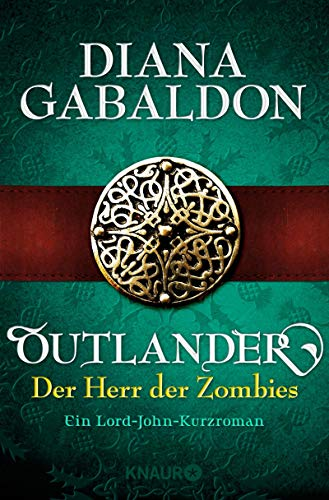 Outlander - Der Herr der Zombies: Ein Lord-John-Kurzroman (Die Outlander-Saga)