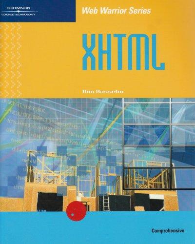 XHTML, Comprehensive (Web Warrior Series)