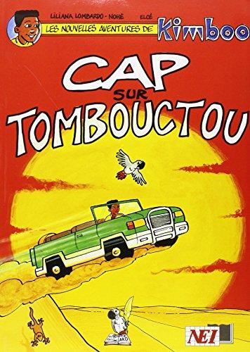 Cap sur Tombouctou