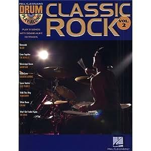 Drum Play-Along Volume 2: Classic Rock. Partitions, CD pour Batterie