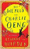 Die wêreld van Charlie Oeng (Afrikaans Edition)