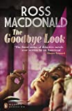 Front cover for the book The Goodbye Look by Ross Macdonald
