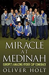 Miracle at Medinah: Europe's Amazing Ryder Cup Comeback