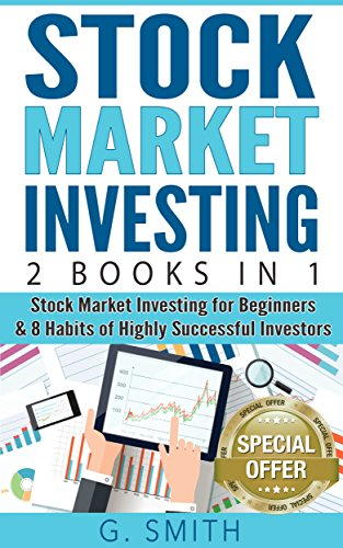 Stock Market Investing: 2 Books in 1 (Stock Market Investing for
