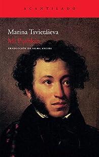 Mi Pushkin par Marina Tsvietáieva
