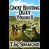 Ghost Hunting Diary Volume II (Ghost Hunting Diaries Book 2)