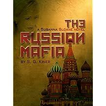 The Russian Mafia (a Susanna Sloane novel Book 1)