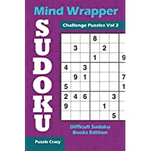 Mind Wrapper Sudoku Challenge Puzzles Vol 2: Difficult Sudoku Books Edition