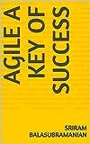 Agile A Key of Success (English Edition)