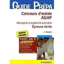 Concours d'entrée AS/AP Aide-soignant et auxiliaire de puériculture : Epreuve écrite