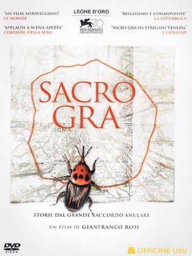 Sacro Gra [Italian Edition] by Gianfranco Rosi