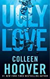 Ugly Love: A Novel (English Edition)