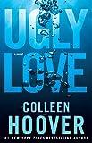Ugly Love: A Novel (English Edition)