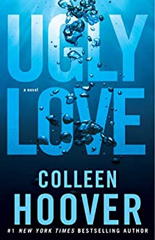 Ugly Love: A Novel (English Edition) di [Hoover, Colleen]
