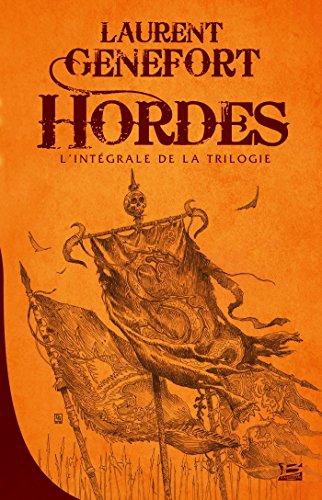 hordes-l-39-intgrale-10-ans-10-romans-10-euros-2016