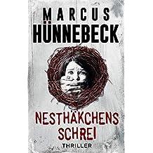 Nesthäkchens Schrei: Thriller