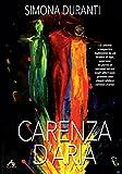 Scarica Libro Carenza d aria (PDF,EPUB,MOBI) Online Italiano Gratis