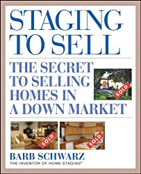 Staging to Sell: The Secret to Selling Homes in a Down Market, Epub Edition