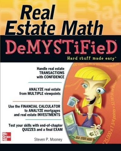 Real Estate Math Demystified by Steven P. Mooney (2007-06-01)