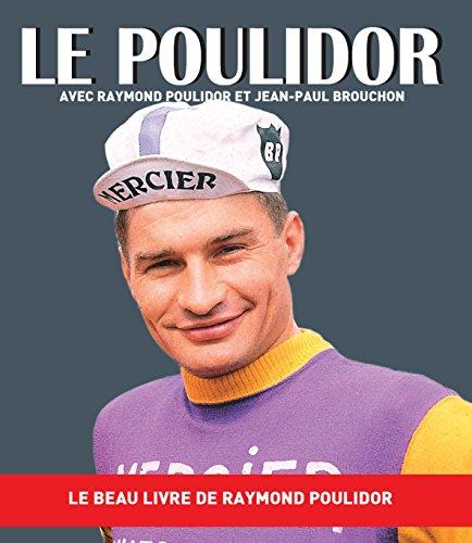 LE POULIDOR par Poulidor R