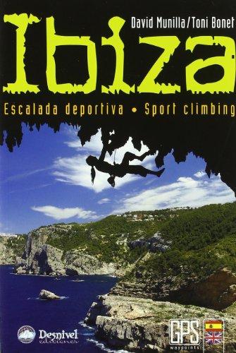 Ibiza - escalada deportiva (Guias De Escalada) por David Munilla