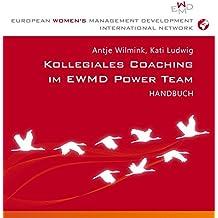 Kollegiales Coaching im EWMD Power Team: Handbuch