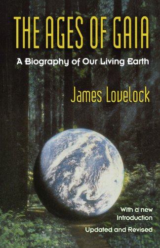 Ages of Gaia: A Biography of Our Living Earth (Commonwealth Fund Book Program (Series).) por James Lovelock