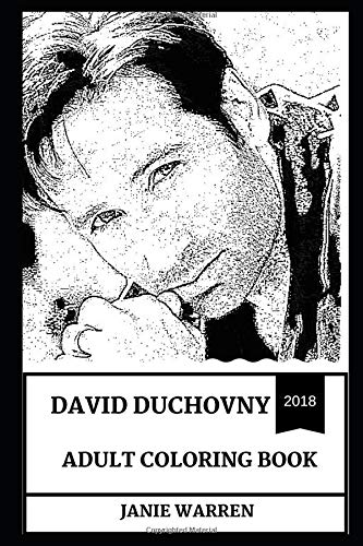 David Duchovny Adult Coloring Book: Fox Mulder from X Files and Multiple Golden Globes Award Winner, Californication Star and Cultural Icon Inspired Adult Coloring Book (David Duchovny Books) por Janie Warren
