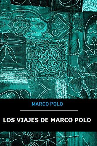 Los viajes de Marco Polo eBook: Marco Polo: Amazon.es: Tienda Kindle