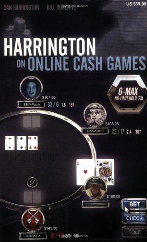Harrington on Online Cash Games: 6-Max No-Limit Hold 'em por Dan Harrington