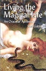 Living the Magical Life: An Oracular Adventure
