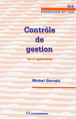 Contrôle de gestion : Cas et application par Michel Gervais