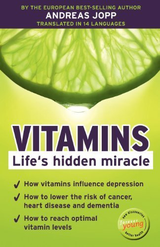 Vitamins. Life's hidden miracle. by Jopp, Andreas (2012) Paperback