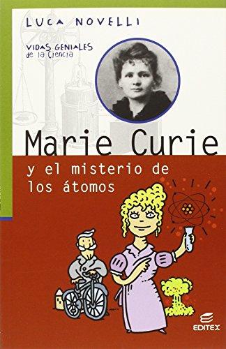 Madame Curie (Vidas Geniales de la Ciencia) por Luca Novelli