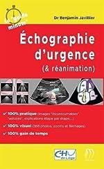 Echographie d'urgence (& réanimation) de Benjamin Javillier