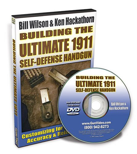 Building the Ultimate 1911--DVD (A 1911 Building)