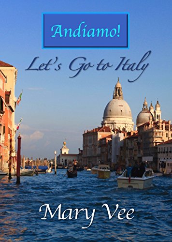 andiamo-lets-go-to-italy-english-edition