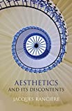 Aesthetics and Its Discontents - Jacques Rancière