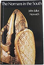 Normans in the South by John Julius Norwich (1981-10-08)