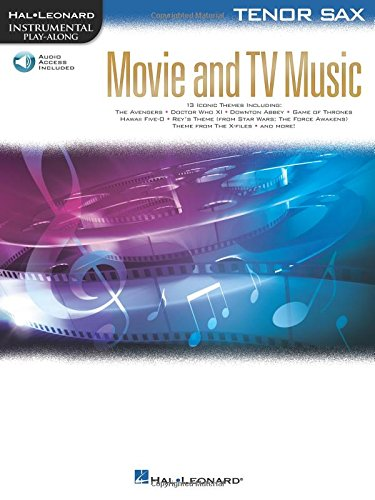 Movie and TV Music for Tenor Sax: Instrumental Play-Along Series [With Access Code] (Hal Leonard Instrumental Play-Along) (Leonard Sax)